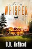 "Klondike Mystery - book 1""Not a Whisper"""